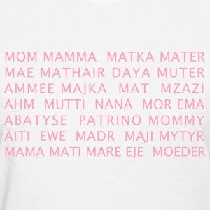Mom in Many Languages - Women's T-Shirt