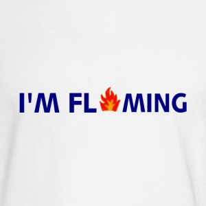 White I'M FLAMING Long Sleeve Shirts - Men's Long Sleeve T-Shirt