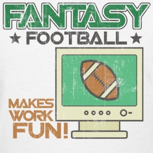White Fantasy Football Work Women's T-Shirts - Women's T-Shirt