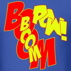 BOOM BOOM POW!!! - Men's T-Shirt