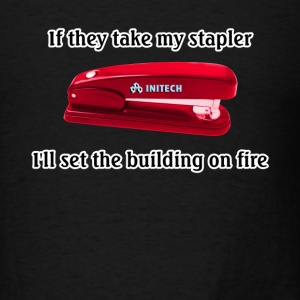 Black Office Space Stapler T-Shirts - Men's T-Shirt