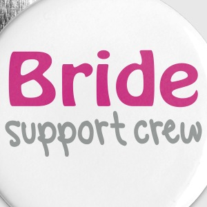 White Bride support crew Buttons - Large Buttons