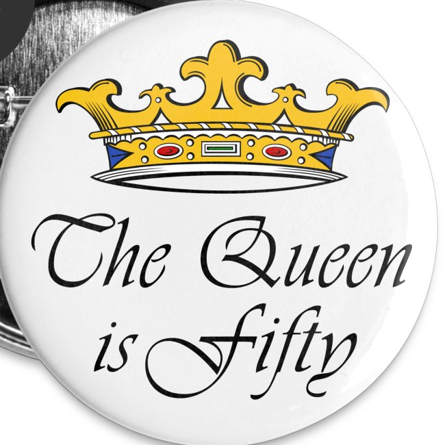 50th Birthday Gift The Queen Is Fifty Crown