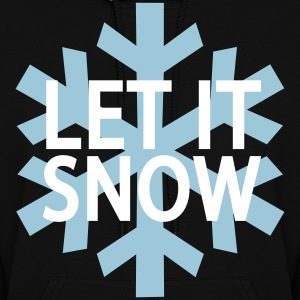 Let It Snow Sweatshirt - Women's Hoodie