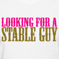 Looking for a Stable Guy Women's Horse T-Shirt