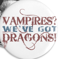 Design ~ Vampires? Dragons! Buttons (5 pack - RED and BLUE ink)