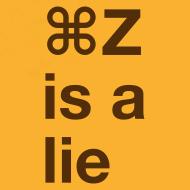 Design ~ Undo is a Lie