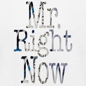 White Mr. Right Now T-Shirts - Men's T-Shirt by American Apparel