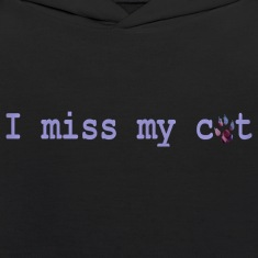 Black I MISS MY CAT Sweatshirts