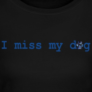 Powder blue I MISS MY DOG Long Sleeve Shirts - Women's Long Sleeve Jersey T-Shirt