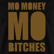 Design ~ Mo Money, Mo Bitches - Gold Sparkle