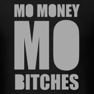 Design ~ Mo Money, Mo Bitches - Silver Sparkle