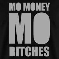 Design ~ Mo Money, Mo Bitches - Silver Sparkle