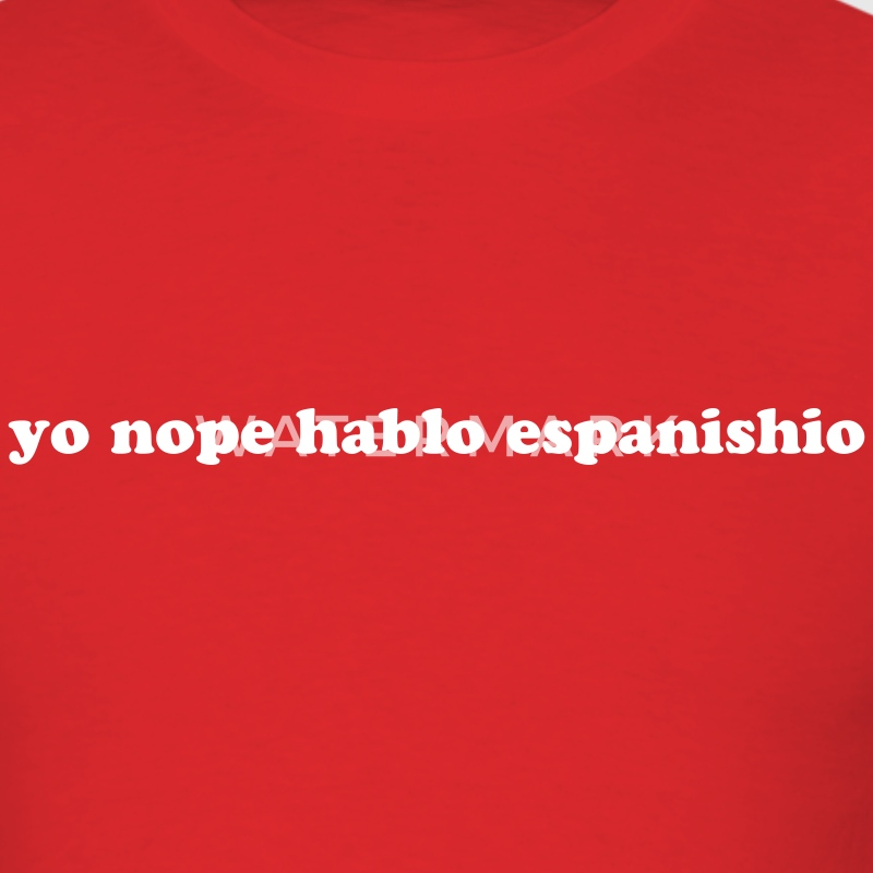 yo nope hablo espanishio - Men's T-Shirt
