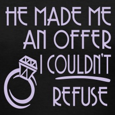 Black He Made Me An Offer I Couldn't Refuse Women's T-Shirts