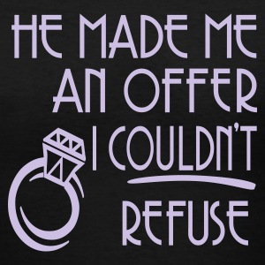 Black He Made Me An Offer I Couldn't Refuse Women's T-Shirts - Women's V-Neck T-Shirt