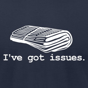 I've got issues - Men's T-Shirt by American Apparel