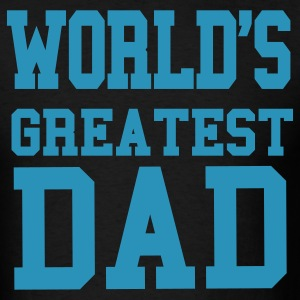 World's Greatest Dad T-Shirt - Men's T-Shirt