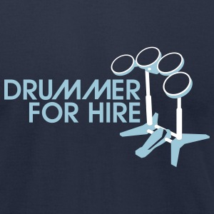 Drummer for Hire - Men's T-Shirt by American Apparel