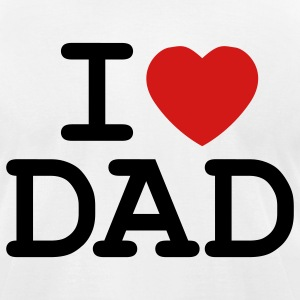 White I Heart Dad T-Shirts - Men's T-Shirt by American Apparel