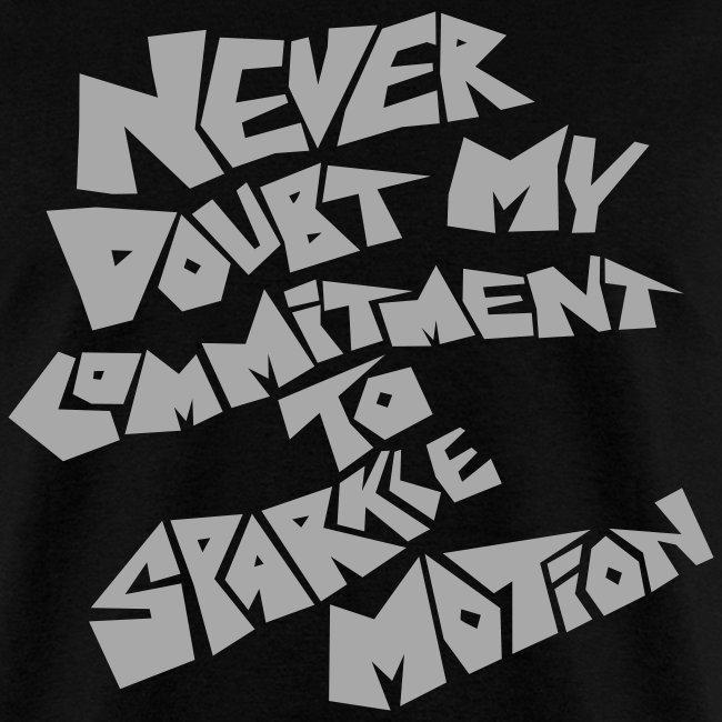Never Doubt Sparkle Motion