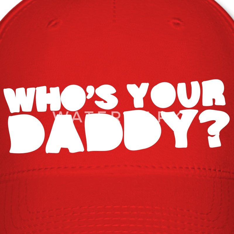 Red Who's Your Daddy? Caps - Baseball Cap