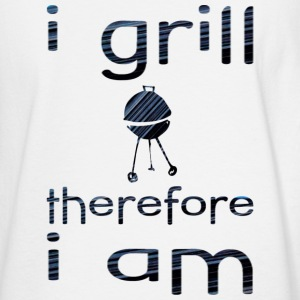 White I GRILL therefore I AM Long Sleeve Shirts - Men's Long Sleeve T-Shirt