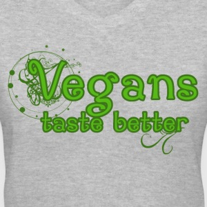 Vegans taste better - Women's V-Neck T-Shirt