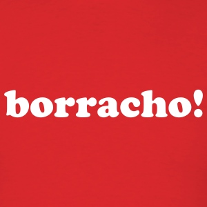 borracho! - Men's T-Shirt