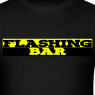 Design ~ Standard Weight FLASHING BAR T-shirt (Mens)