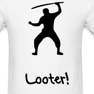 Looter - Men's T-Shirt