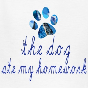 White THE DOG ATE MY HOMEWORK Kids' Shirts - Kids' T-Shirt