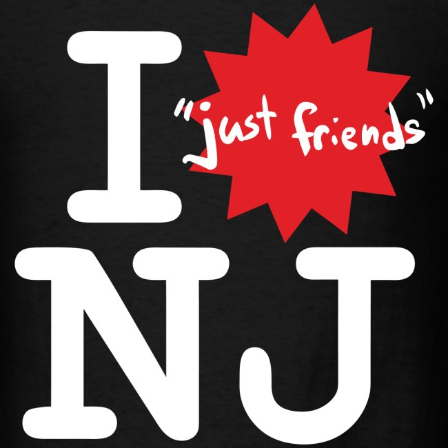 "I ""just friends"" NJ (Guy's Black)"