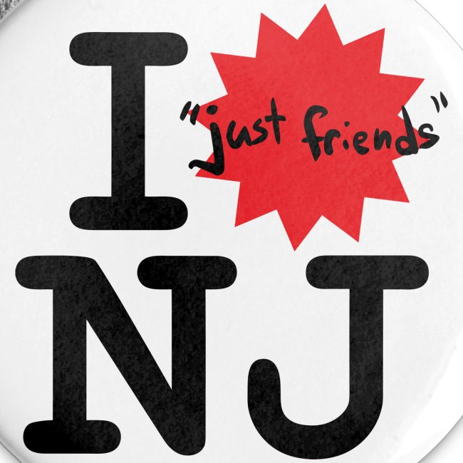 "I ""just friends"" NJ Buttons"