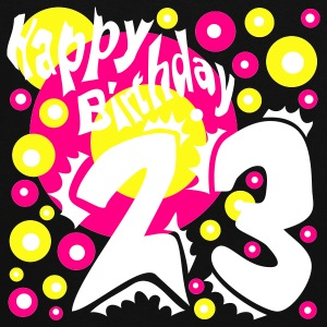 23 Years Happy Birthday - Women's Hoodie