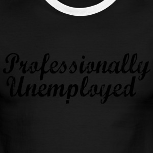 Professionally Unemployed - Men's Ringer T-Shirt
