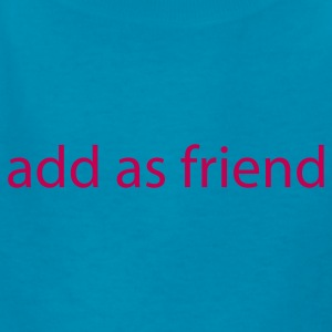 add as friend by wam T-shirts Enfant - T-shirt classique pour enfants