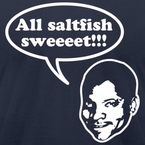 All saltfish sweeeet! - Men's T-Shirt by American Apparel