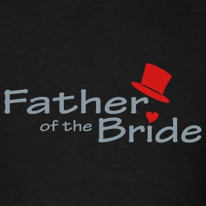 Black Father of the Bride T-Shirts - Men's T-Shirt