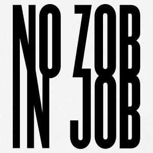 White no zob in job ( no sex at work ) Women's T-Shirts - Women's T-Shirt