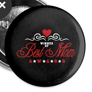 White best mom award (2c) Buttons - Large Buttons