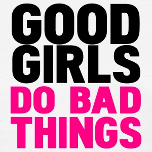 White good girls do bad things Women's T-Shirts - Women's T-Shirt