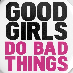White good girls do bad things Buttons - Large Buttons