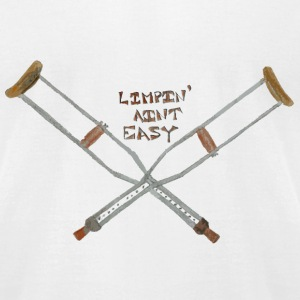 Limpin Ain't Easy - Men's T-Shirt by American Apparel
