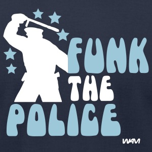 Navy funk the police by wam T-Shirts - Men's T-Shirt by American Apparel