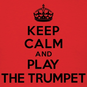 Keep calm and play the Trumpet Hoodies - Men's T-Shirt