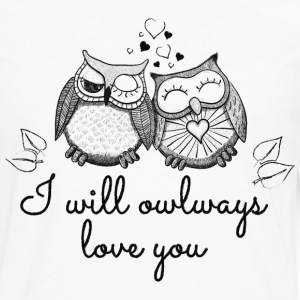 i will owlways love you owls T-Shirts - Men's Premium Long Sleeve T-Shirt