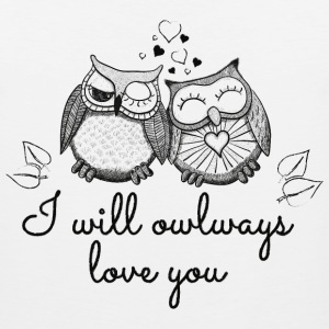 i will owlways love you owls T-Shirts - Men's Premium Tank