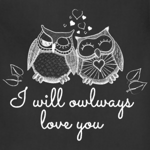 i will owlways love you owls Women's T-Shirts - Adjustable Apron