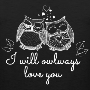 i will owlways love you owls Women's T-Shirts - Men's Premium Tank